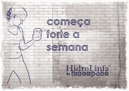 #boasemana #hidrolinfa