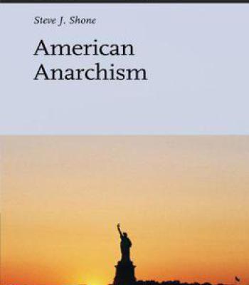 American Anarchism (Studies In Critical Social Sciences) PDF