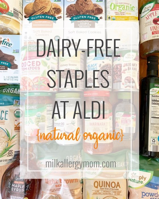The Best 20 Dairy Free Foods At Aldi Natural Organic Non Gmo In 2020 Dairy Free Snacks Dairy Free Breastfeeding Dairy Free Recipes