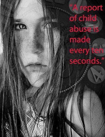 """""""A report of child abuse is made every ten seconds."""" Its ..."""