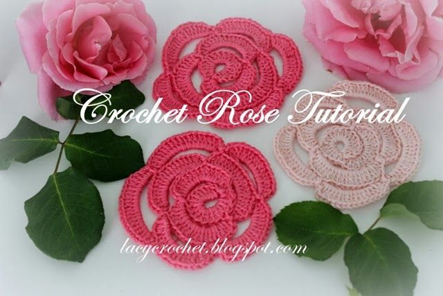 Crochet Rose Tutorial - Lacy Crochet