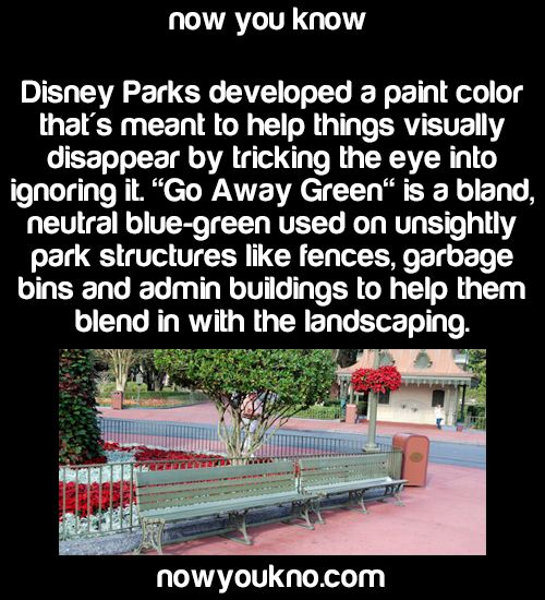 runningfromexplosions: nowyoukno: Source for more facts follow NowYouKno *paints myself go-away green**robs a bank**detectives everywhere are baffled*