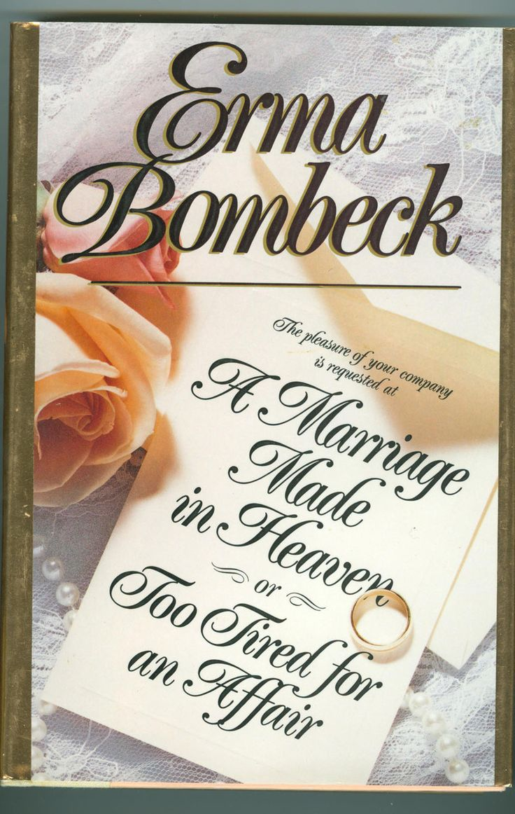 erma bombeck essays best images about erma bombeck  17 best images about i miss you erma bombeck a marriage made in heaven or too