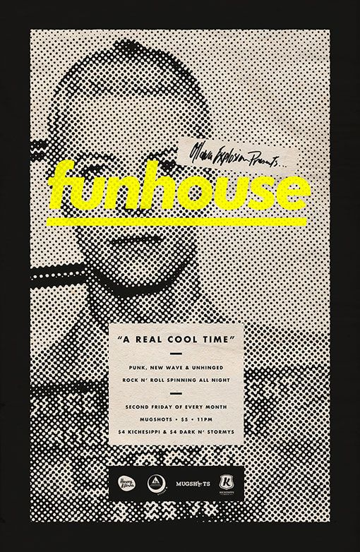 MichaelGeorgeHaddad_Funhouse_04 } Michael George Haddad created this awesome series of posters for Funhouse, a DJ night at a venue called Mugshots, which is located in the historic Ottawa Jail Hostel in Ontario, Canada.