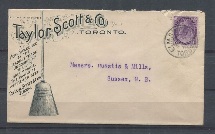 An interesting corner card 1899 advertising cover from the Taylor Scott company of Toronto. This company manufactured brooms.