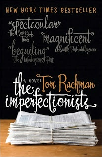 """The Imperfectionists. The """"Abbey"""" Chapter is the best."""
