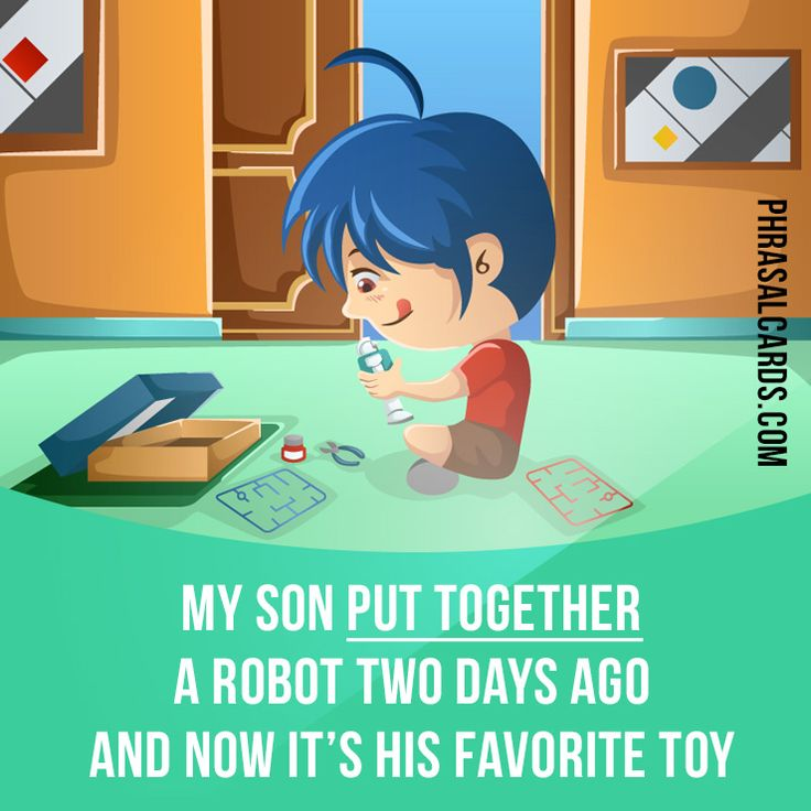 """""""Put together"""" means """"to assemble something"""". Example: My son put together a robot two days ago and now it's his favorite toy. #phrasalverb #phrasalverbs #phrasal #verb #verbs #phrase #phrases #expression #expressions #english #englishlanguage #learnenglish #studyenglish #language #vocabulary #dictionary #grammar #efl #esl #tesl #tefl #toefl #ielts #toeic #englishlearning"""