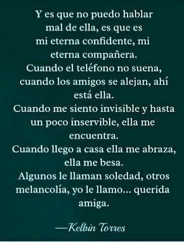 Querida amiga. Oda a la Soledad. Un poema de Kelbin Torres.
