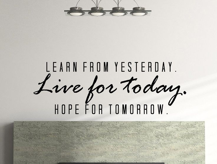 Learn From Yesterday. Live for Today. Hope for Tomorrow. Quote Motivational Typography Wall Decal Office Home Décor 42x15 Inches