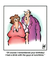 Humorous greeting card by Herman Of course I remembered your birthday! I had a drink with the guys at lunchtime. Humorous card featuring a Herman cartoon, by Jim Unger, whose...