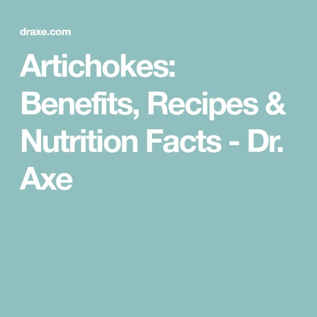 Artichokes: Benefits, Recipes & Nutrition Facts - Dr. Axe