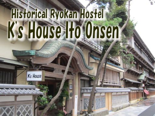 Historical Ryokan Hostel K's House Ito Onsen…