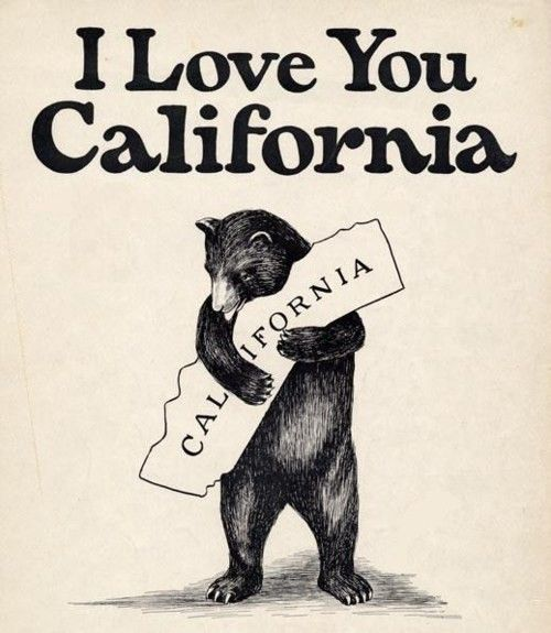 Cali love♥Iloveyou, California Girls, Bears Hug, California Bear,  Dust Jackets, I Love You,  Dust Covers, Book Jackets,  Dust Wrappers