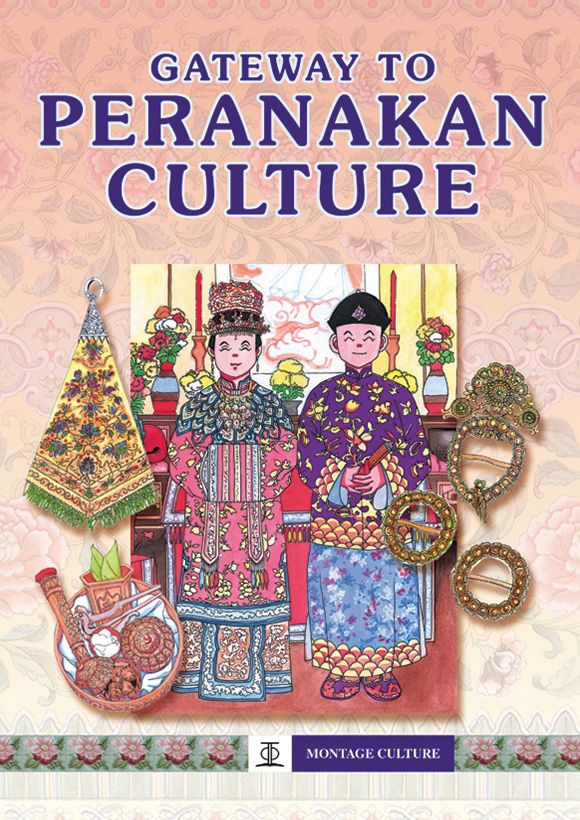 There is more to the Peranakan culture than what's cooking in the peroh rumah, or kitchen. #AsiapacBooks #MontageCulture