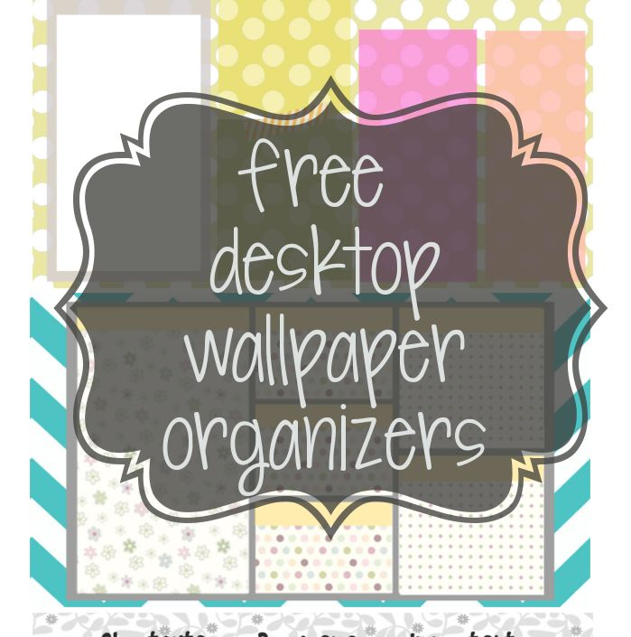 Organize your desktop icons now with cute free desktop wallpaper organizers from www.girlfriendshoesblogdesigns.com. See example of desktop organizer here.