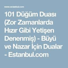 101 Düğüm Duası (Zor Zamanlarda Hızır Gibi Yetişen Denenmiş) - Büyü ve Nazar İçin Dualar - Estanbul.com