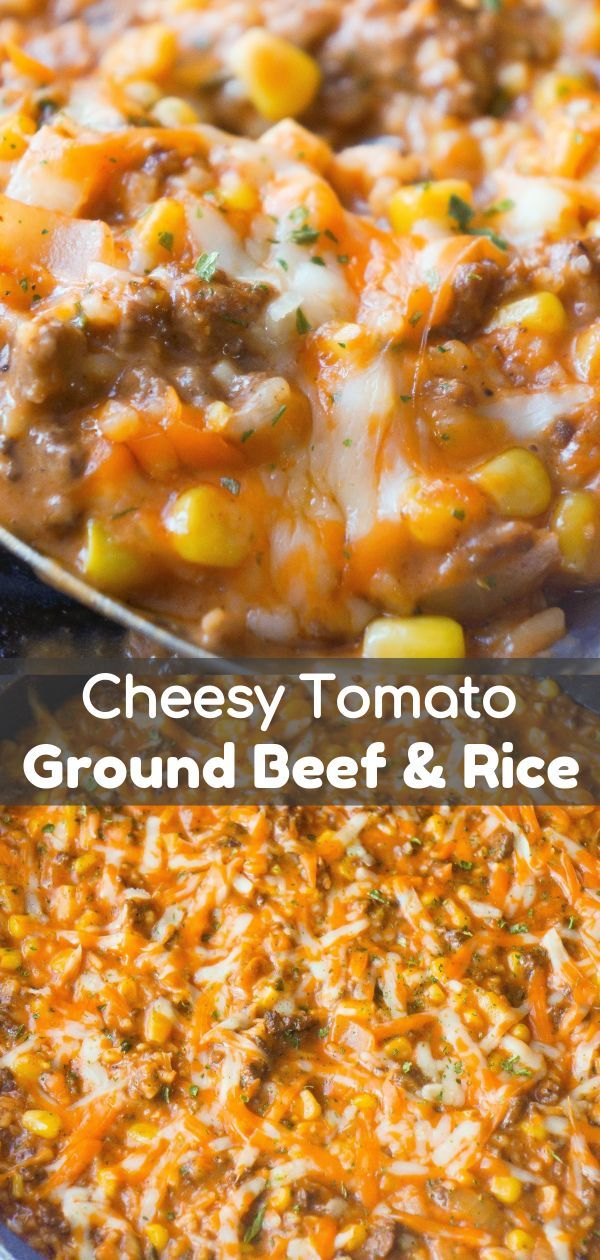 Cheesy Tomato Ground Beef And Rice Is An Easy Dinner Recipe This Stove Top Ground Beef Recipe Is Loaded With Rice Corn Beef Dinner Beef Recipes Beef And Rice