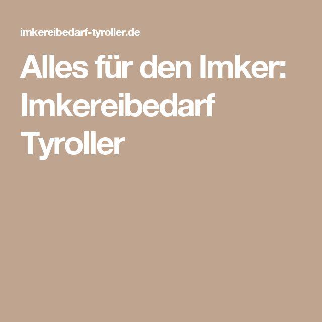 Alles für den Imker: Imkereibedarf Tyroller