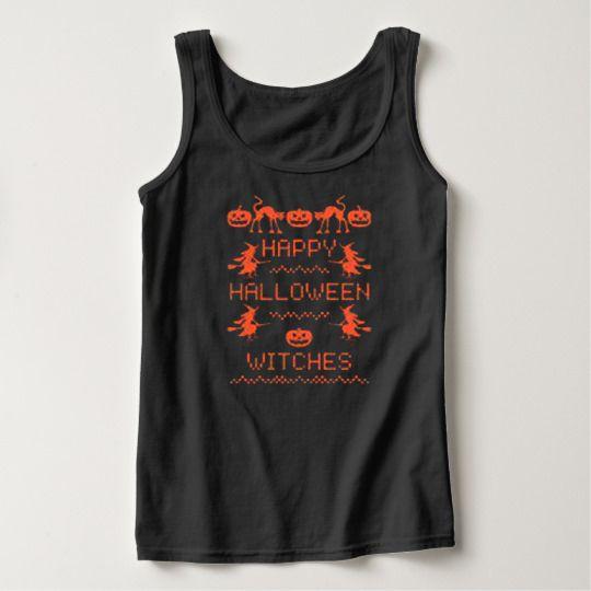 Happy Halloween Witches Custom Tanktop //Price: $17.50 & FREE Shipping //     #customtshirts #cheapcustomshirts #funnytshirts #theroyaltees #tshirtforman #tshirtforwoman #funnyquotetshirts #graphictees #coolgraphictees #gameofthrone #rickandmorty #likeforlike #tshirts #christmasgift #summer #catlover #birthdaygift #picoftheday #OOTD #giftforman #giftforwoman #streetwear #funnychristmasshirts #halloweencostume #halloweentshirt #tshirt #tshirts #tshirtdesign #funnygift #birthdaygift…