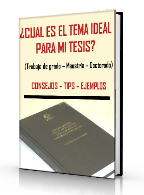 ¿Cual es el tema ideal para mi tesis? - Consejos - Tips - Ejemplos - PDF   LibreArchivo