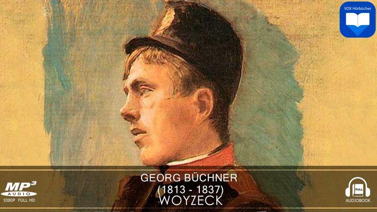 Woyzeck von Georg Buchner | Hörbuch Komplett | Deutsch