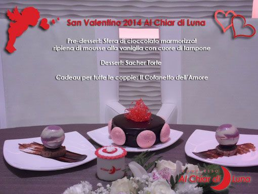 Pre-dessert: Sfera di cioccolato marmorizzato ripiena di mousse alla vaniglia con cuore di lampone Dessert: Sacher Torte  Cadeau per tutte le coppie: Il Cofanetto dell'Amore