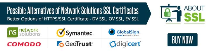 Possible Alternatives of Network Solutions SSL Certificates.  #network #solutions #ssl #sslcertificate #alternative #security #infosec