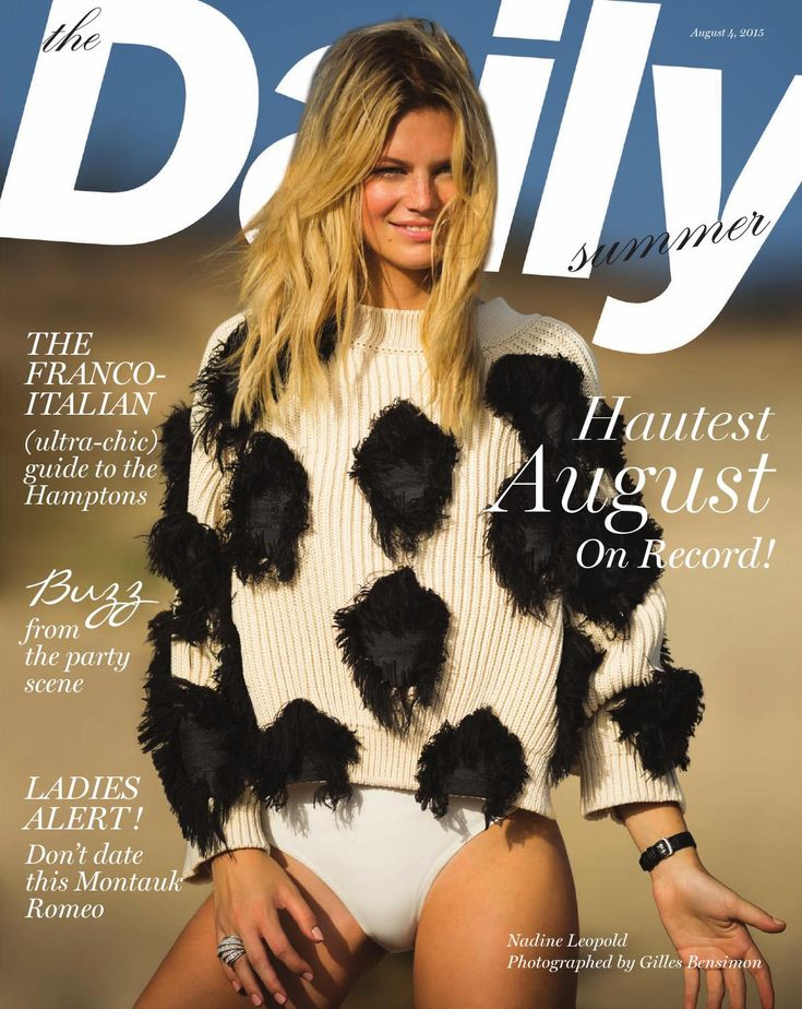 The Daily Summer  The Daily Summer has the haute beach season covered from Southampton to St. Barth. This oversize glossy has become the uncontested fashion bible for the Hamptons set.