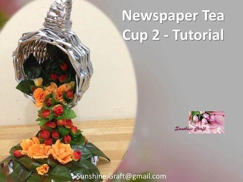 D.I.Y - Newspaper Tea Cup 2 tutorial - YouTube