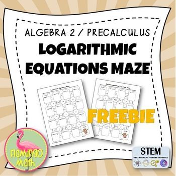 Algebra 2, PreCalculus: Logarithmic Equations Maze FREEBIEHere's a great way to have focused practice for Algebra 2 and Precalculus students. Lots of variety and options for having some classroom fun while working through difficult concepts.The unit on Logarithms is a six-lesson unit covering:1) Exploring Exponential Models2) Properties of Exponential Models3) Logarithmic Functions as Inverses4) Properties of Logarithms5) Exponential and Logarithmic Equations6) Natural LogarithmsYou can…