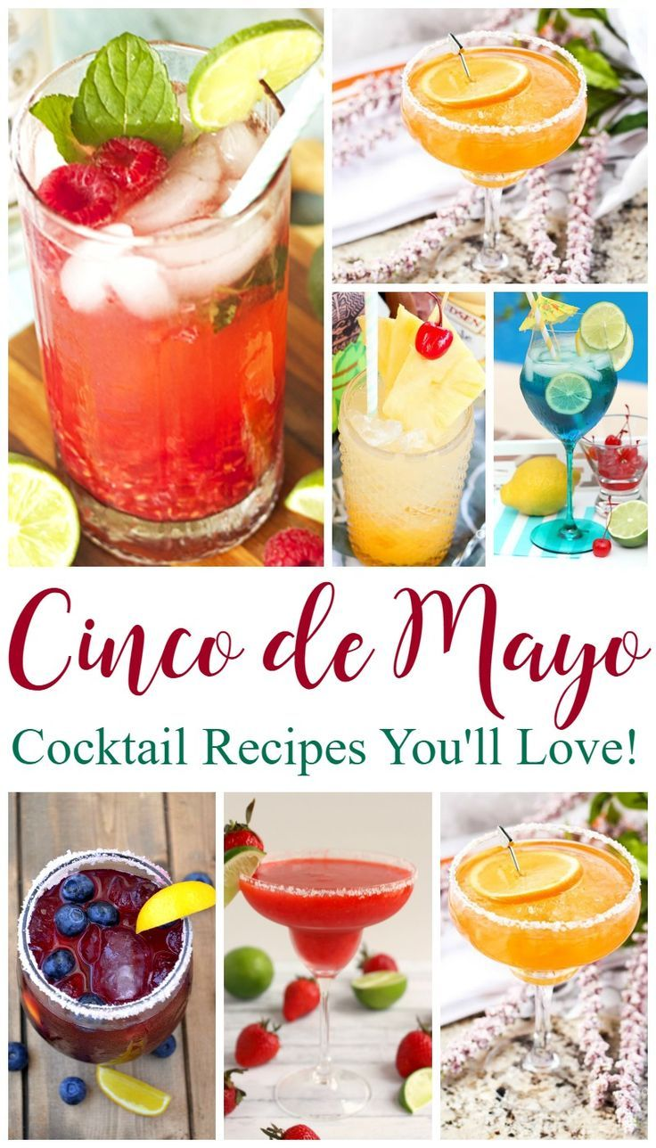 Cinco de Mayo cocktails you'll love. More than a dozen amazing Cinco de Mayo cocktails you can make at home!