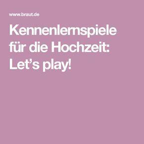 Kennenlernspiele für die Hochzeit: Let's play!