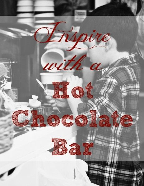 How a Hot Chocolate Bar Can Inspire Your Winter Party