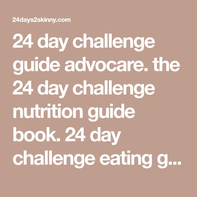 24 day challenge guide 24 Day Challenge Pinterest - 24 day challenge guide