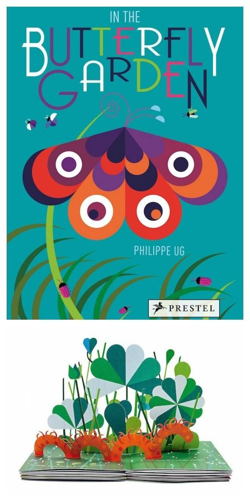 beautiful pop-up books for kids   In the Butterfly Garden by Philippe Ug