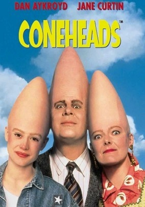 Coneheads-one of my fave movies!!
