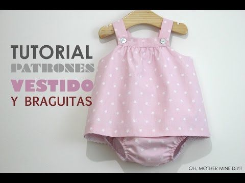 DIY Ropa bebé: vestido y braguita (patrones gratis) | Oh, Mother Mine DIY!! - YouTube | Bloglovin'