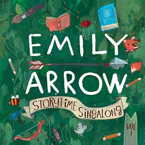 Storytime Singalong by Emily Arrow – Literature-Inspired Music for Children