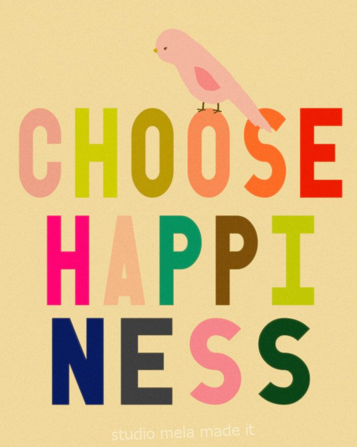 CHOOSE HAPPINESS - subway art, Inspirational, quote art, office art, bird print, typography poster, modern, colorful bright. $20.00, via Etsy.