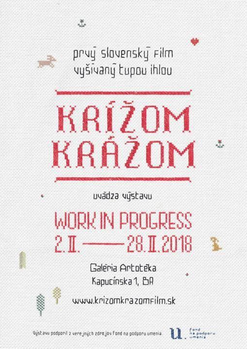 Výstava animovaných výšiviek, ktoré vznikli počas prípravy   prvého slovenského filmu vyšívaného tupou ihlou Krížom krážom.     Výstava potrvá počas celého februára.    Ako rozhýbať postavičku? Čo ak je vyšitá do látky?   V podkrovnej galérii Artotéka - Mestská knižnica, Kapucínska 1, Bratislava,   budú počas februára obrázky na návštevníkov priam