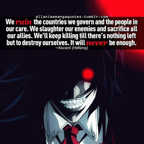 Quote from Hellsing - Alucard