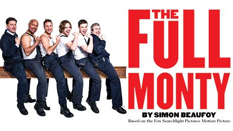 The Full Monty @ the King's Theatre, Glasgow