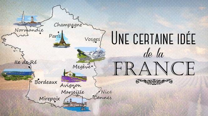On a tous une certaine idée de la France...