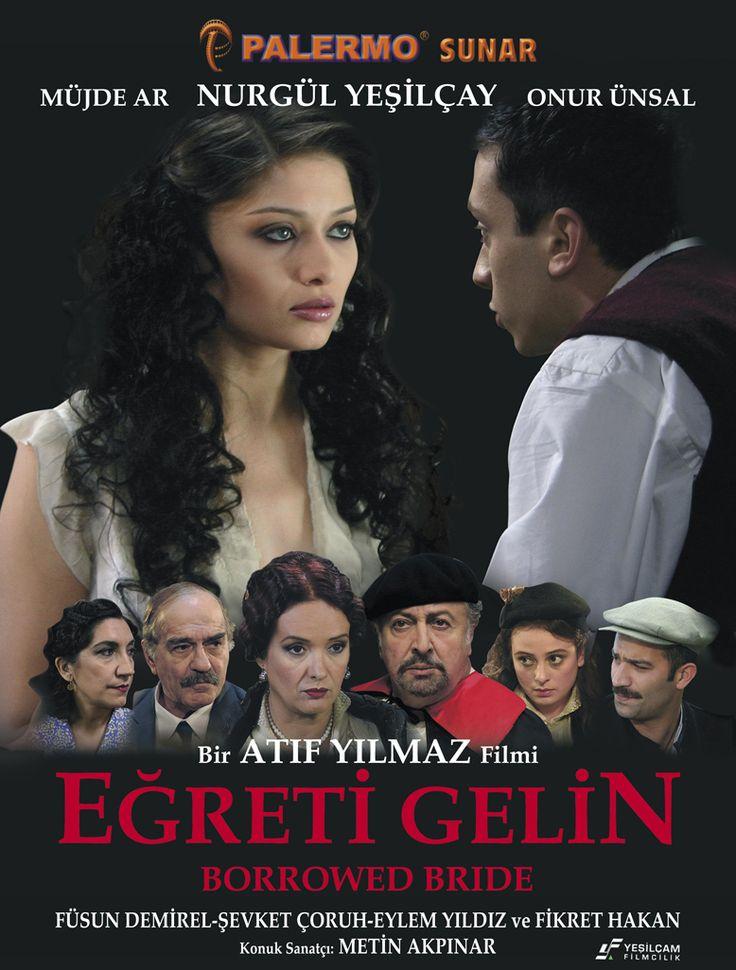 Eğreti Gelin / Atıf Yılmaz / 2005