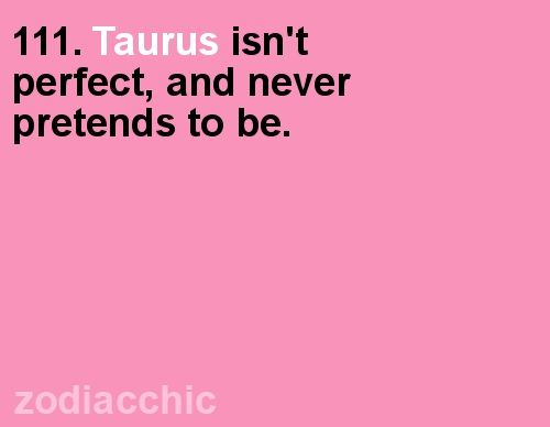 Not perfect #taurus