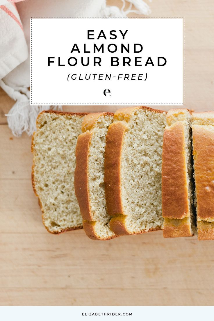 Healthy Almond Flour Bread Recipe Gluten Free Recipe Almond Flour Bread Healthy Bread Recipes Almond Flour Bread Recipes