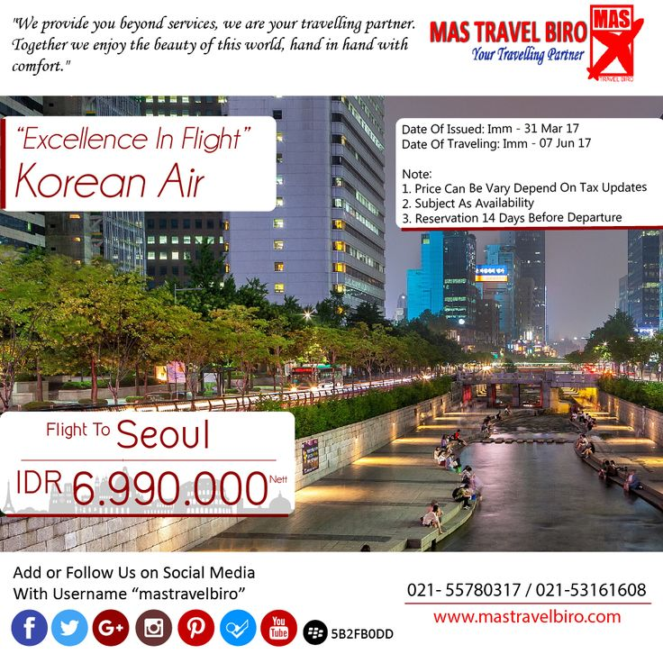 fligt to Seoul only IDR 6.990.000 Nett PP , Book Now ! ;) #mastravelbiro #ticket #seoul #southkorea #asia