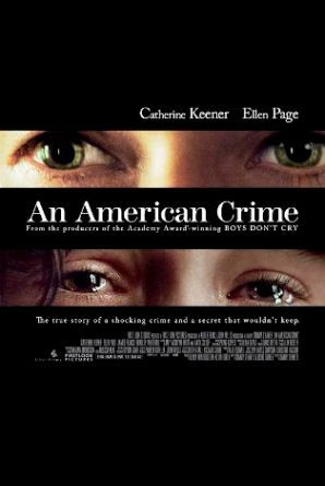 "Against a black background, a tightly cropped image showing only Catherine Keener's glaring eyes appears above the title ""An American Crime""..."