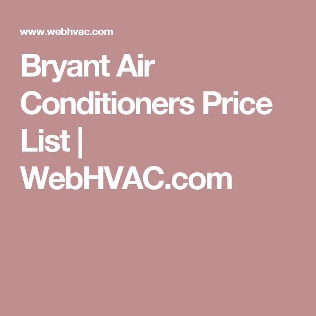 Bryant Air Conditioners Price List | WebHVAC.com