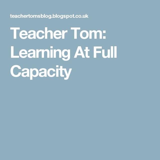 Teacher Tom: Learning At Full Capacity